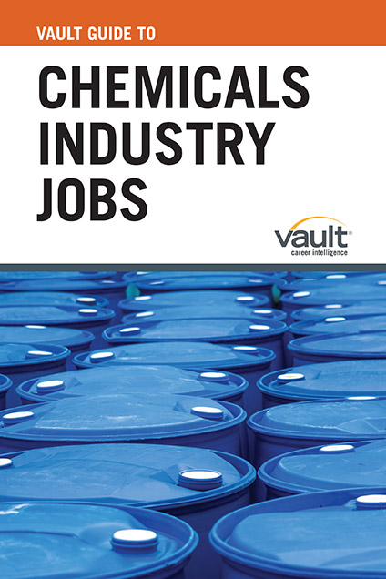Vault Guide to Chemicals Industry Jobs