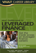Vault Career Guide to Leveraged Finance