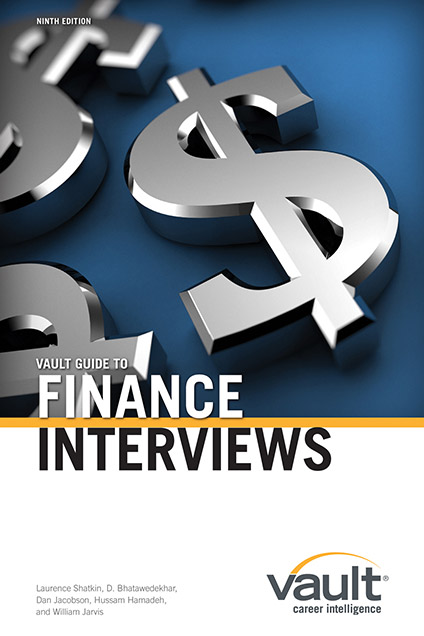 Vault Guide to Finance Interviews, 9th Edition